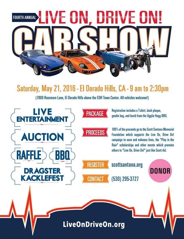 2016 Live On, Drive On! Scott Santana Memorial Car Show